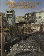 Opgravingen in Amsterdam : 20 jaar stadskernonderzoek - Jan Baart, Amp, Wiard Krook, Amp, Ab [e.a.] Lagerweij (ISBN 9789022839966)