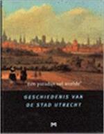 'Een paradijs vol weelde' - R.E. De Bruin, P.D. 't Hart (ISBN 9789053451755)