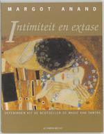 Intimiteit en extase - Margot Anand, Ananto Dirksen (ISBN 9789069635460)