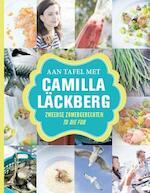 Aan tafel met Camilla Läckberg - Camilla Läckberg (ISBN 9789021554389)