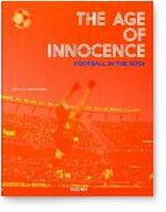 Age of Innocence. Football in the 1970s - Reuel Golden (ISBN 9783836547970)