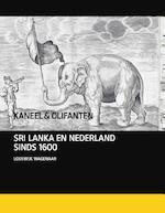 Kaneel en olifanten - Lodewijk Wagenaar (ISBN 9789460042737)