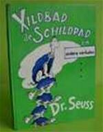 Xildbad de schildpad en andere verhalen - Seuss (ISBN 9789024003419)