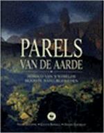 Parels van de aarde - Frans Lanting, Galen Rowell, David Doubilet, Noel Grove, Herman J.V. Van Den Bijtel (ISBN 9789075717181)