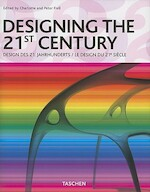 Designing the 21st century - Charlotte Fiell, Peter Fiell (ISBN 9783822848029)