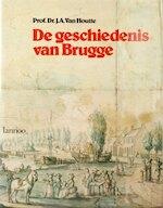 De geschiedenis van Brugge