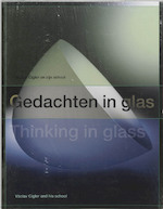 Gedachten in glas / Thinking in glass - B. Balgava, T.M. Eliens (ISBN 9789040090523)