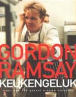 Keukengeluk - Gordon Ramsay (ISBN 9789021541082)