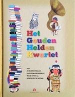 Het gouden heldenkwartet - Margaret Wise Brown (ISBN 9789047611691)