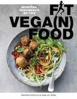 Fit vega(n) food - Nanneke Schreurs, José van Riele (ISBN 9789021569635)