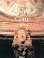 De opera van Gent - Johan Decavele, Bart Doucet, Pierre Lootens (ISBN 9789020922516)
