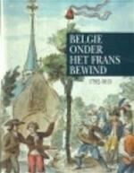 België onder het Frans bewind - Unknown (ISBN 9789050661140)