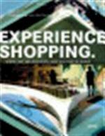 Experience shopping - Ann De Kelver, Koen Van Damme (ISBN 9789020978575)