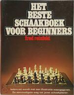 Het beste schaakboek voor beginners - F. Reinfeld, H. Bohm (ISBN 9789060571439)
