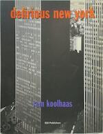Delirious New York - R. Koolhaas (ISBN 9789064502118)
