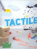 Tactile - Sonja Commentz, Robert Klanten, Sven Ehmann (ISBN 9783899552003)