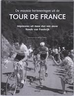 De mooiste herinneringen uit de Tour de France
