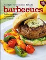 Heerlijke recepten voor de beste barbecues - Günter Beer, Anna Brandenburger, Nienke van der Hoeven, Elke Doelman (ISBN 9781407519821)