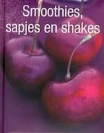 Smoothies, sapjes en shakes - Günter Beer, Linda Doeser, Nannie Nieland-weits, Elke Doelman (ISBN 9781407561141)