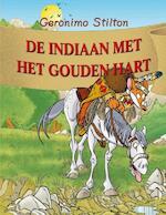 De indiaan met het gouden hart - Geronimo Stilton (ISBN 9789085921080)