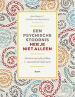 Een psychische stoornis heb je niet alleen (ISBN 9789461058188)