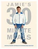 Jamie's 30-minute Meals - Jamie Oliver (ISBN 9780718154776)
