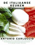 De Italiaanse keuken - Antonio Carluccio, Henja Schneider, Topics Mediaprodukties (ISBN 9789043904797)