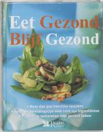 Eet gezond. Blijf gezond - L. Newberry (ISBN 9789064076572)