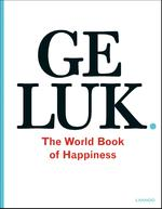 Geluk. The World Book of Happiness - Leo Bormans (ISBN 9789020997088)