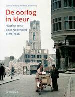 De oorlog in kleur - Lodewijk Imkamp, René Kok, Erik Somers (ISBN 9789462580794)