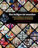 Van heiligen tot amoeben - Zsuzsanna van Ruyven-Zeman (ISBN 9789059971615)