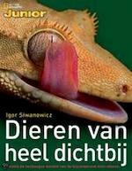 Dieren van heel dichtbij - Igor Siwanowicz, Amy-Jane Beer, Rutger Verhoeven, Ester Kerkhoff (ISBN 9789034564672)