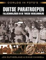 Duitse paratroepen - Jon Sutherland, Diane Canwell (ISBN 9789045319636)