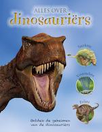 Alles over dinosauriërs - John Malam, Steve Parker (ISBN 9781474864237)