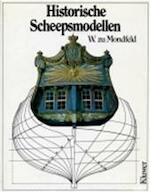 Historische scheepsmodellen - W. ZU Mondfeld (ISBN 9789020111811)