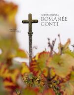 Le domaine de la Romanée-Conti - editie 2017 - Gert Crum (ISBN 9789401441360)