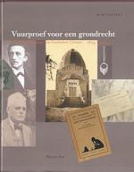 Vuurproef voor een grondrecht - Wim Cappers (ISBN 9789057300349)