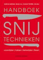Handboek snijtechnieken - Marcus Wareing, Shaun Hill, Charlie Trotter, Lyn Hall (ISBN 9789059568136)