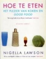 Hoe te eten - N. Lawson (ISBN 9789025411572)