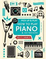 How to Play Piano & Keyboard - Alan Brown (ISBN 9781783619580)