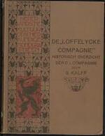 De 'Loffelycke Compagnie'. Historisch overzicht der O-I. compagnie