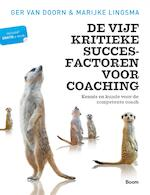 De vijf kritieke succesfactoren voor coaching - Marijke Lingsma (ISBN 9789058758927)