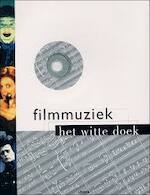 Filmmuziek - Mark Russell, James Young, Els Bertens, Jos Breuring, Textcase (ISBN 9789057643941)
