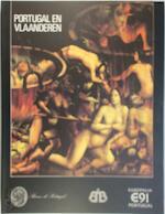 Portugal en Vlaanderen - Rafael Moreira, Koninklijk Museum Voor Schone Kunsten (Belgium), Musée D'Art Ancien (Musées Royaux Des Beaux-Arts de Belgique) (ISBN 9789069880365)