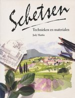 Schetsen - technieken en materialen - Judy Martin, Caroline Visser, Textcase (ISBN 9789072267924)