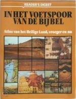 In het voetspoor van de bijbel - (ISBN 9789064071034)