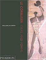 Le Corbusier - William J. R. Curtis (ISBN 9780714827902)