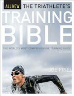 The Triathlete's Training Bible - Joe Friel (ISBN 9781937715441)
