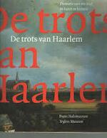 De trots van Haarlem