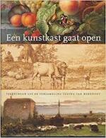 Een kunstkast gaat open - C. van Tuyll (ISBN 9789040097911)
